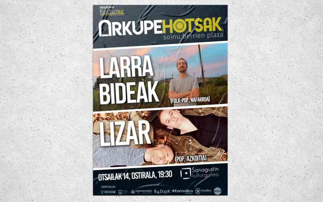 #Arkupehotsak: Larra Bideak + Lizar