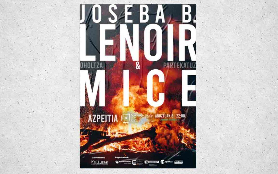 Joseba B. Lenoir & Mice