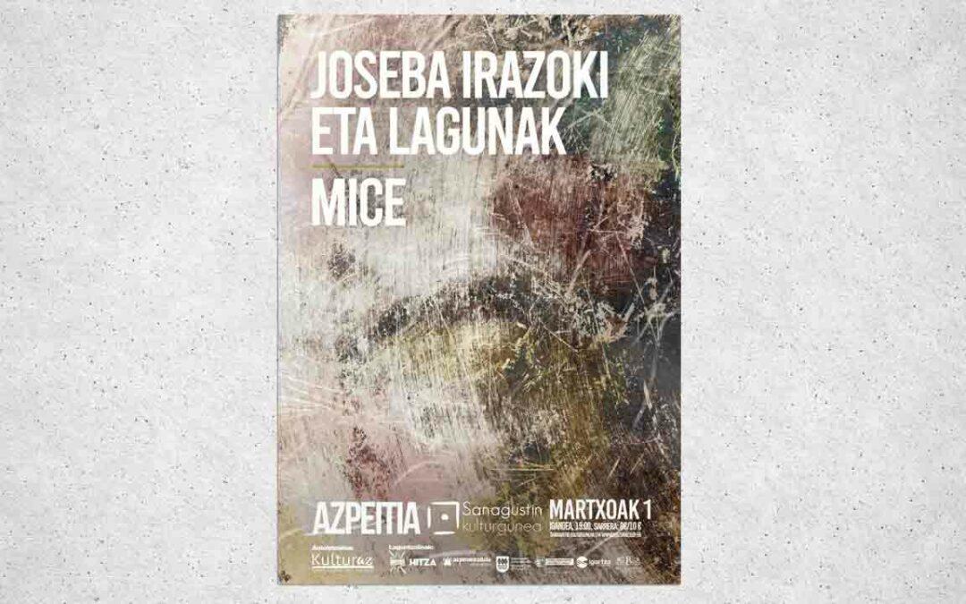 Josena Irazoki & lagunak | Mice